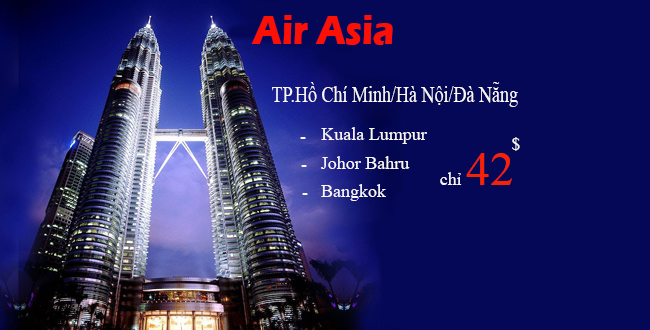 Vi vu Kuala Lumpur cùng vé máy bay giá rẻ Air Asia